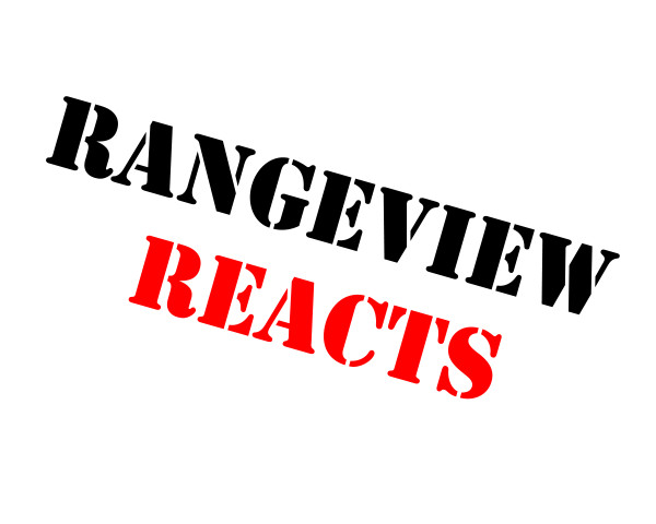 Rangeview+Reacts