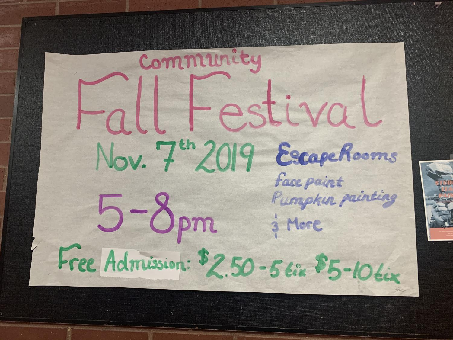 This is a poster that was hung up on the bulletin board in the commons to let Rangeview know when the festival was. It was one of many that listed the time, prices, and what would be happening at this year's Fall Festival.