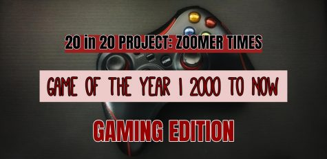 [ZOOMER TIMES] Game OF The Year | 2000 to Now