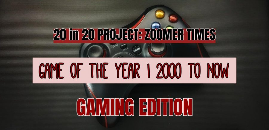 %5BZOOMER+TIMES%5D+Game+OF+The+Year+%7C+2000+to+Now